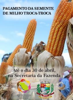 PAGAMENTO DA SEMENTE DE MILHO TROCA-TROCA