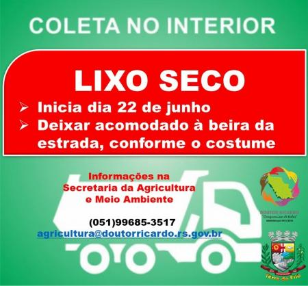 RECOLHIMENTO DO LIXO SECO NO INTERIOR