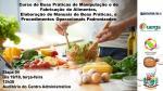 CURSO DE BOAS PRÁTICAS DE MANIPULAÇÃO E FABRICAÇÃO DE ALIMENTOS