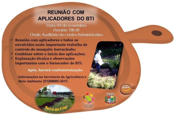 REUNIÃO COM APLICADORES DO BTI